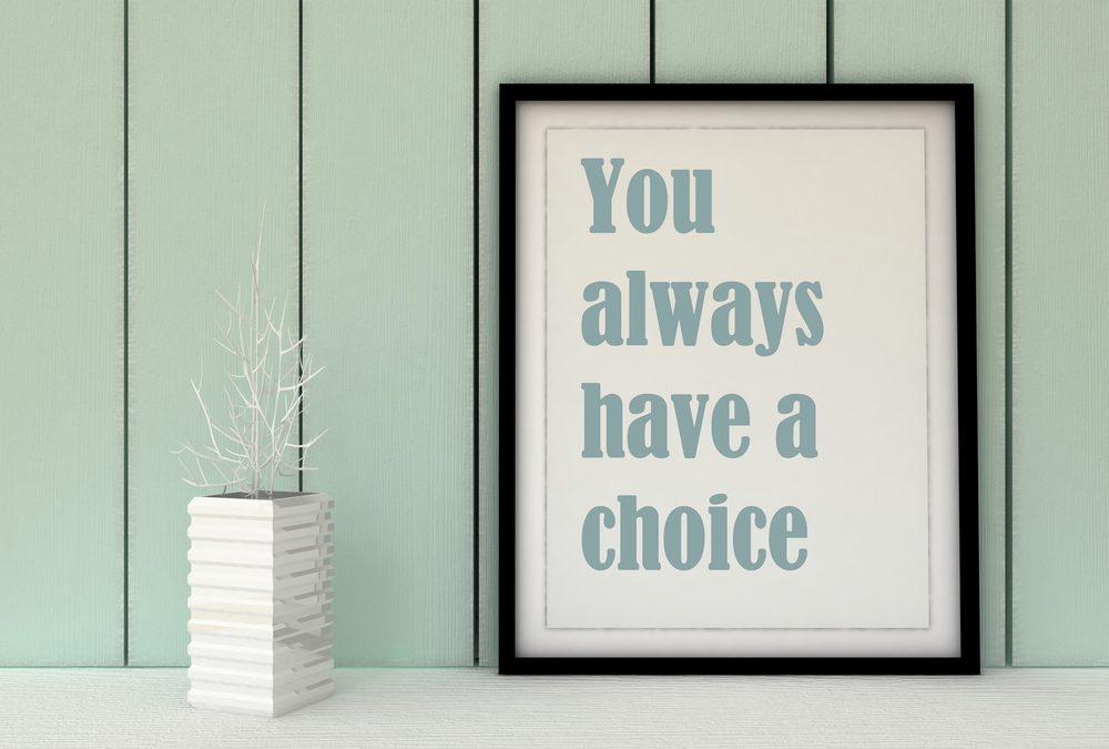 The Power of a Choice