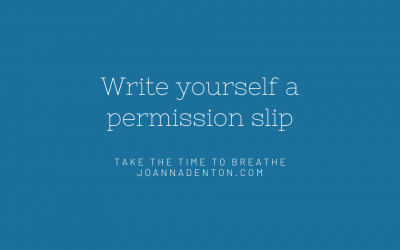 Write yourself a permission slip