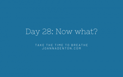 It's day 28 – what happens next?