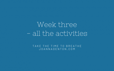 Week three – all activities