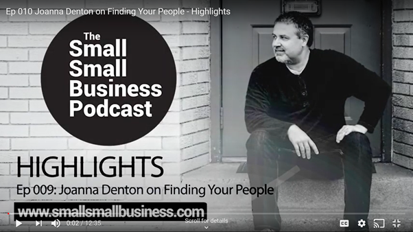 Interview with Steve Fredlund for the Small Small Business Podcast – find your people
